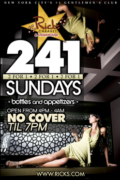 2 For 1 Sundays 2 for 1 bottles and appetizers no cover until 7PM