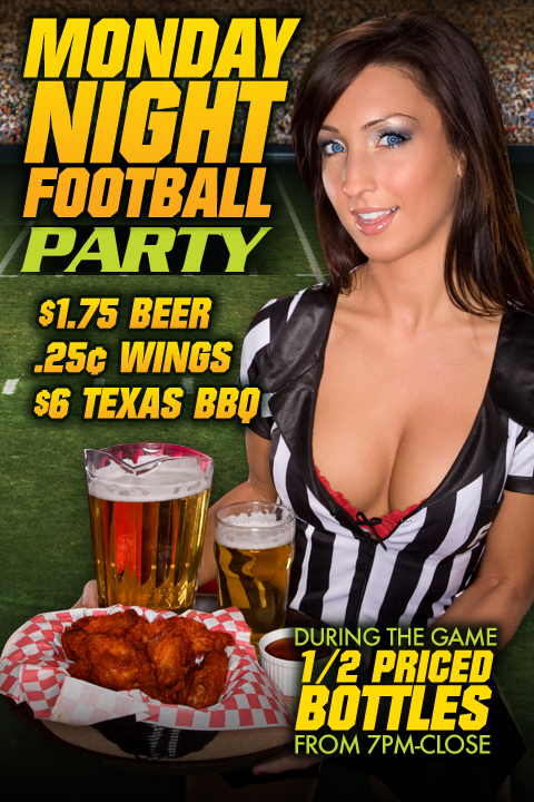 Weekly - Mondays - Monday Night Football Party