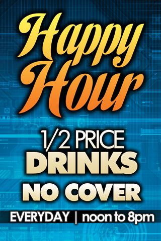 Daily - Happy Hour Everyday!