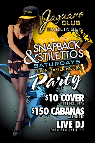 Snapback & Stilettos Hip Hop After Hours Party - Snapback & Stilettos Saturdays Hip Hop After Hours Party featuring $10 Cover before 10 PM, $150 cabanas and $30 champagne. Live DJ from 2 AM.