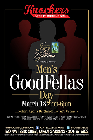2014 JAZZ IN THE GARDENS MEN'S GOODFELLA'S DAY: Featured MARCH 13 at Tootsie's Cabaret