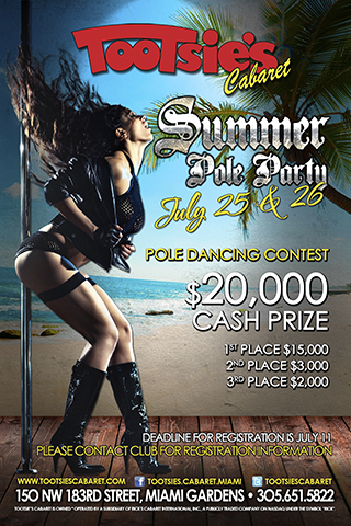 SUMMER POLE PARTY: Featured JULY 25 - 26 at Tootsie's Cabaret